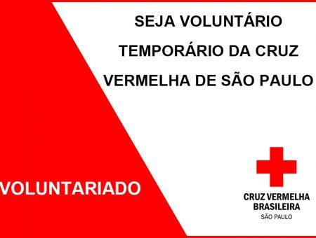 SEJA VOLUNTÁRIO TEMPORÁRIO DA CRUZ VERMELHA DE SÃO PAULO