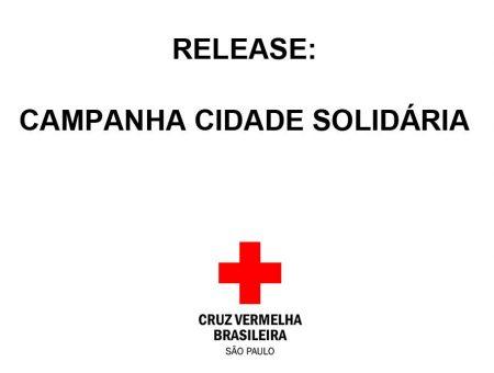 RELEASE: CAMPANHA CIDADE SOLIDÁRIA