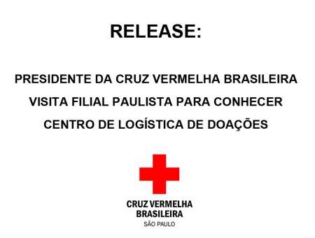 RELEASE: Presidente da Cruz Vermelha Brasileira visita filial paulista para conhecer Centro de Logística de Doações